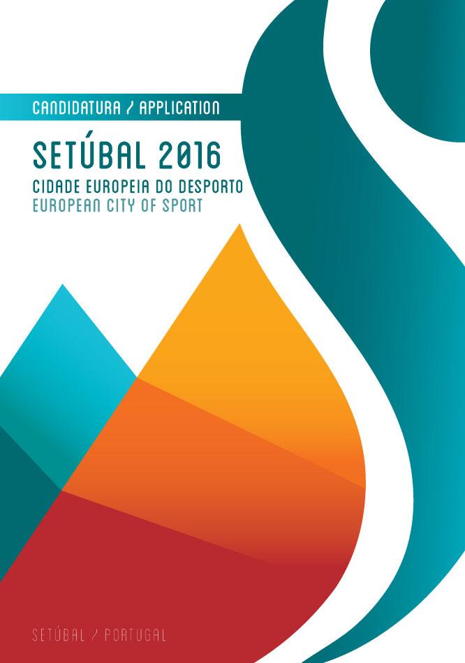 Dossier de Candidatura Setúbal CED 2016